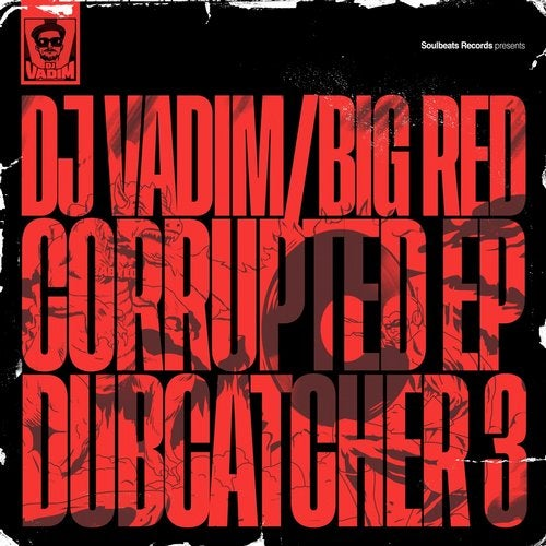 Corrupted feat. Big Red, Jman and Sr. Wilson