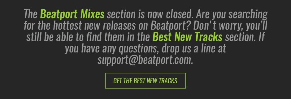 beatport mixes closed :: Beatport