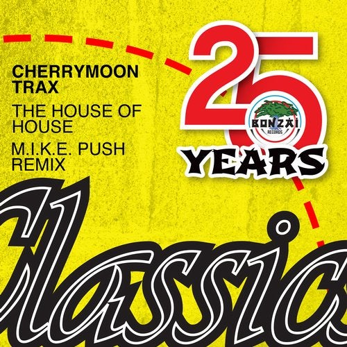 The house of house m i k e push remix from bonzai for Beatport classic house