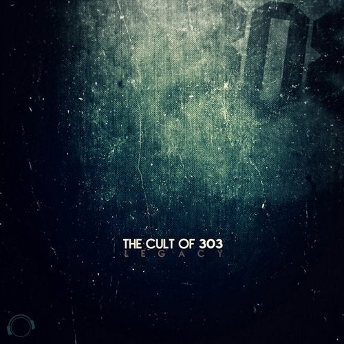 The Cult Of 303 - Legacy