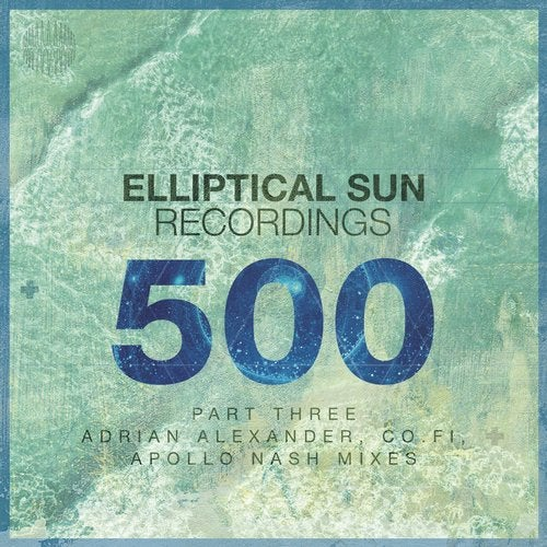 Elliptical Sun Recordings 500, Pt.3
