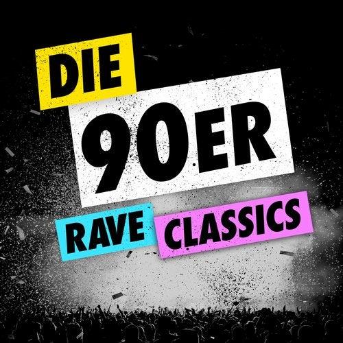 Die 90er - Rave Classics