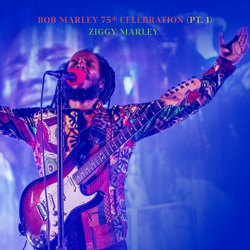 Bob Marley 75th Celebration (Pt.1)