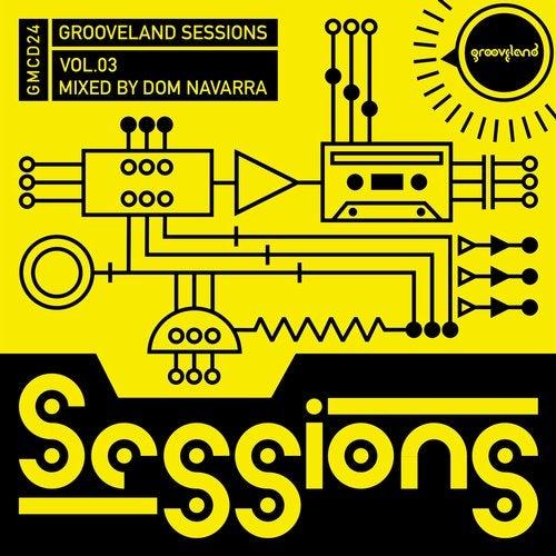Grooveland Sessions, Vol. 3