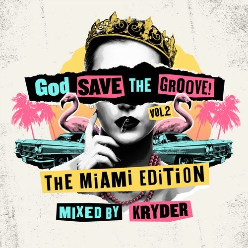 God Save The Groove Vol. 2: The Miami Edition (Mixed By Kryder)
