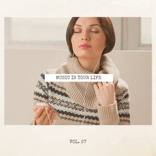 Music Is Your Life, Vol. 27