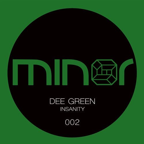 Insanity Original Mix By Dee Green On Beatport