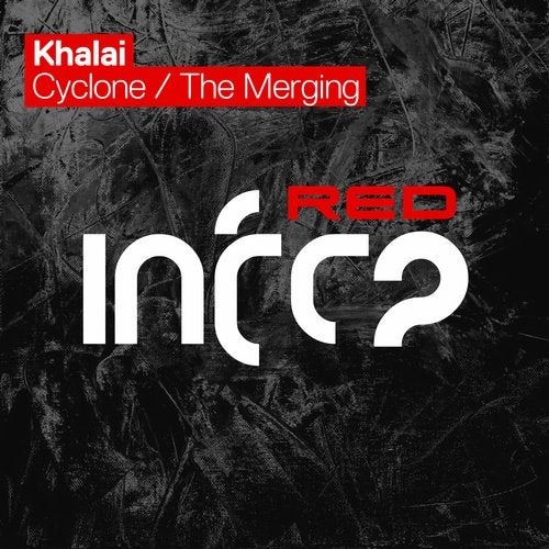 Khalai - Cyclone; The Merging (Extended Mixes) [2020]