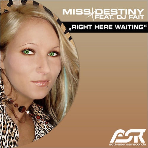 Miss Destiny feat. DJ Fait - Right Here Waiting