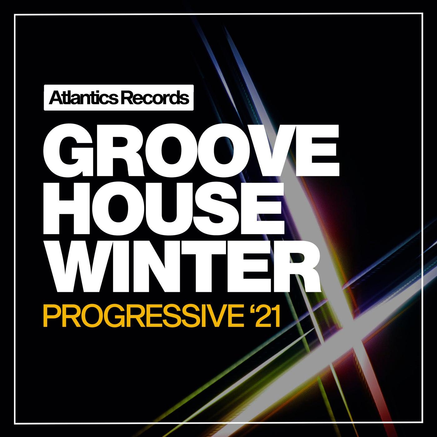 Progressive Groove House Winter '21