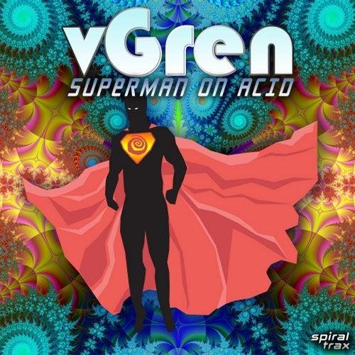 Superman On Acid               Original Mix