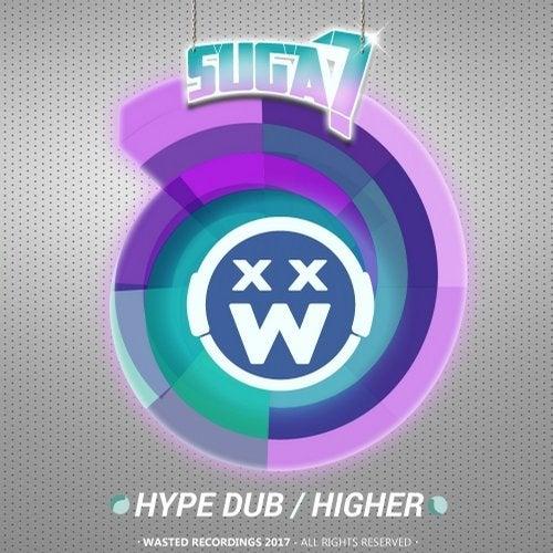 Hype Dub / Higher