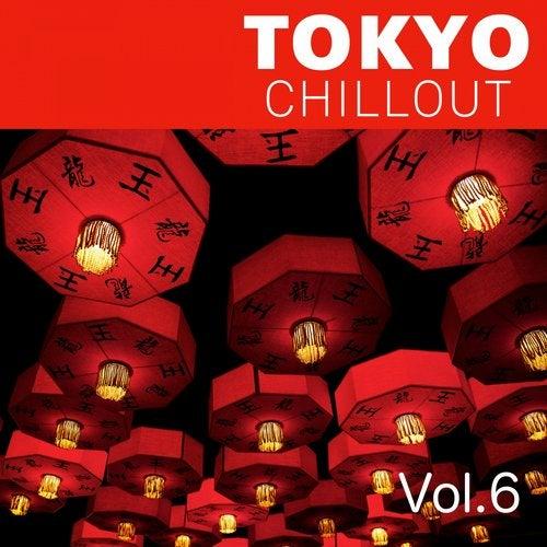 Tokyo Chillout, Vol. 6