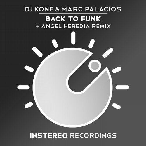 Back To Funk (Angel Heredia Remix) by Marc Palacios, DJ Kone