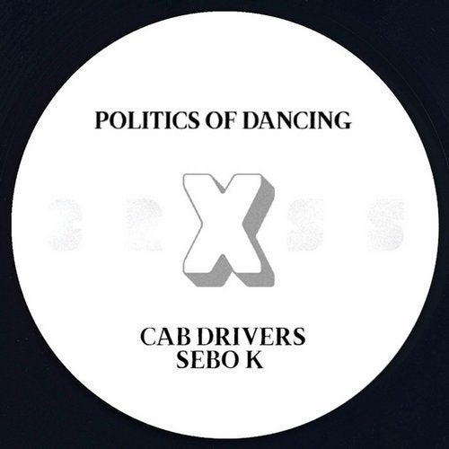 Politics Of Dancing X Sebo K