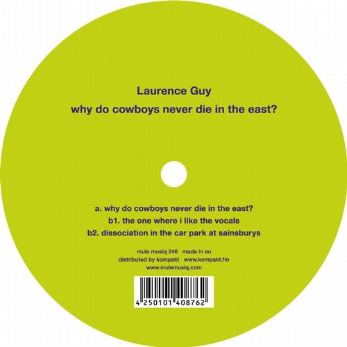 Laurence Guy/why Do Cowboys Never Die In The East?