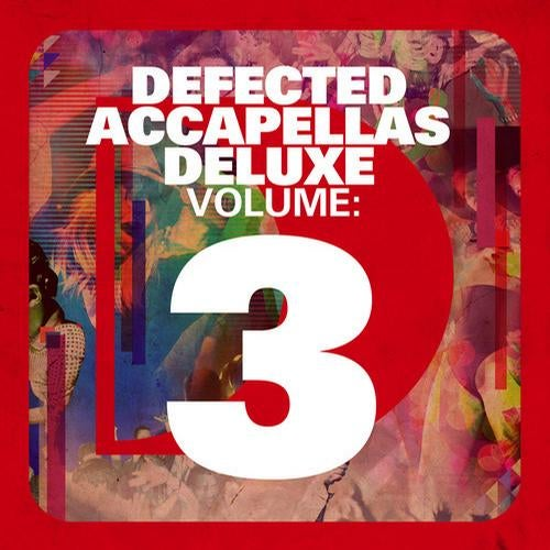 Defected Accapellas Deluxe Volume 3