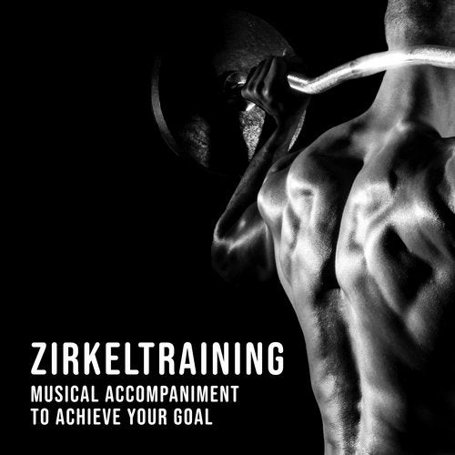 Zirkeltraining: Musical Accompaniment to Achieve Your Goal