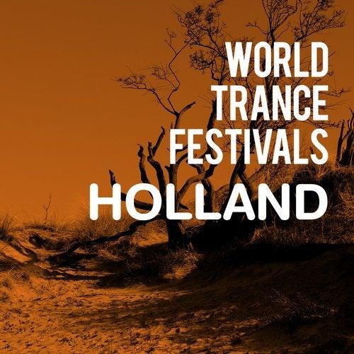 World Trance Festivals - Holland