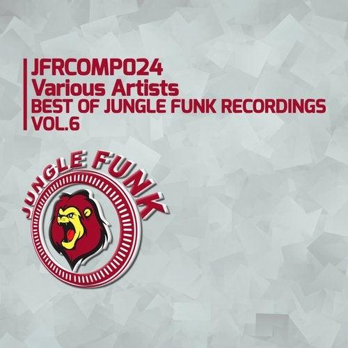 Best Of Jungle Funk Recordings, Vol. 6