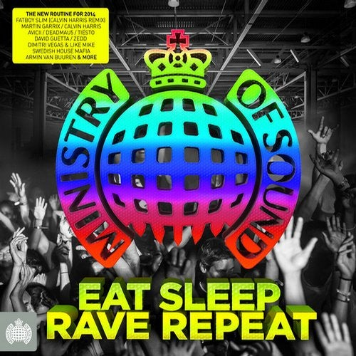 Eat, Sleep, Rave, Repeat - Ministry of Sound