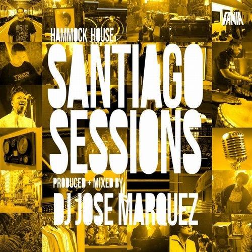Hammock House: Santiago Sessions