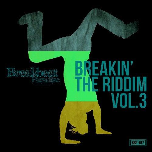 Breakin' The Riddem, Vol. 3