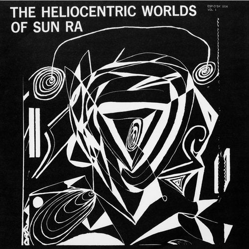 The Heliocentric Worlds of Sun Ra (vol. 1)