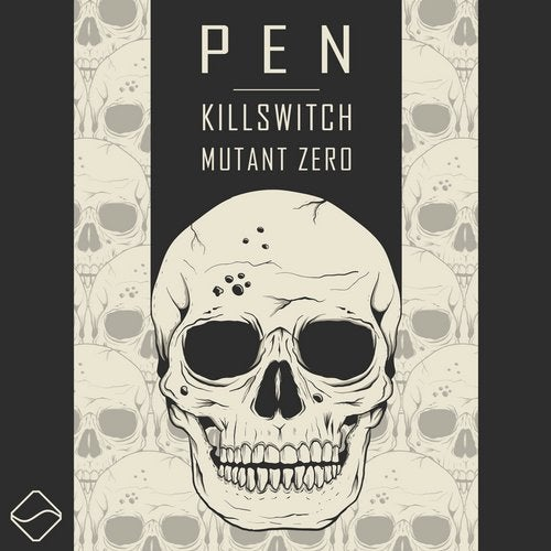 Pen - Killswitch | Mutant Zero EP 2019
