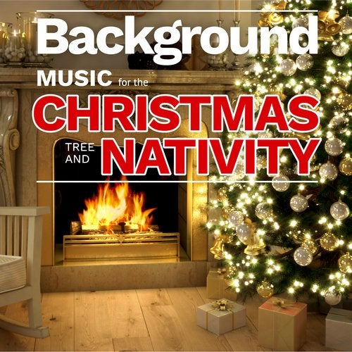 Background Music for the Christmas Tree and Nativity