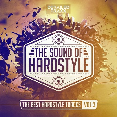 The Sound of Hardstyle (The Best Hardstyle Tracks Vol 3)