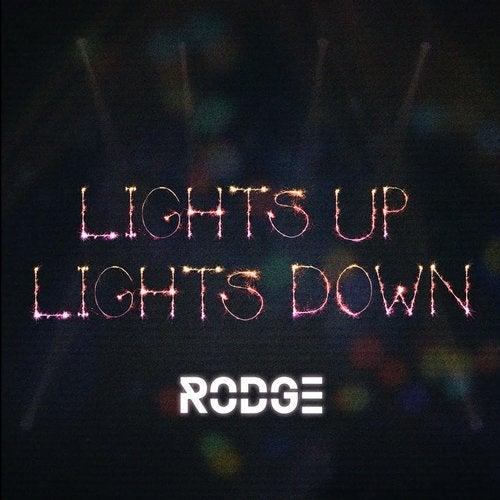Lights up Lights Down