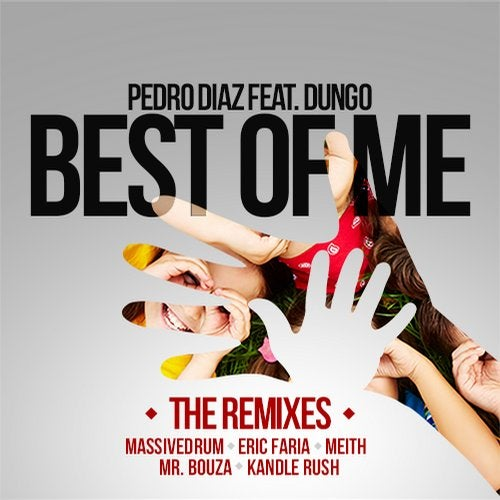Pedro Diaz - Best Of Me Feat. Dungo / The Remixes