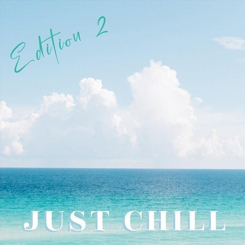 Just Chill, Edition 2