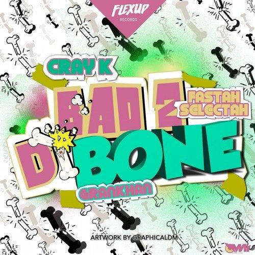 Bad 2 Di Bone feat. Grankhan