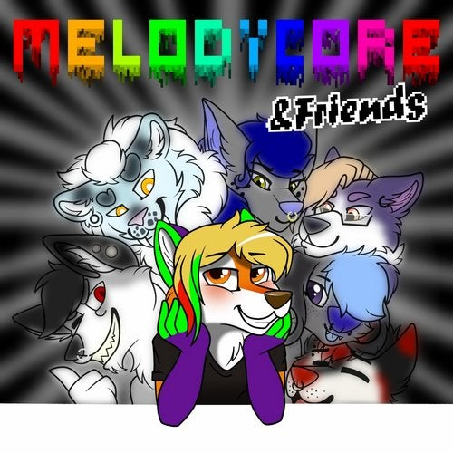 Melodïcore & Friends