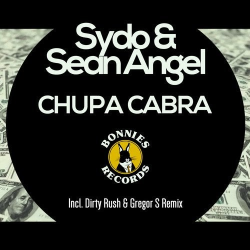 Chupa Cabra Dirty Rush Gregor S Remix By Sean Angel Sydo On