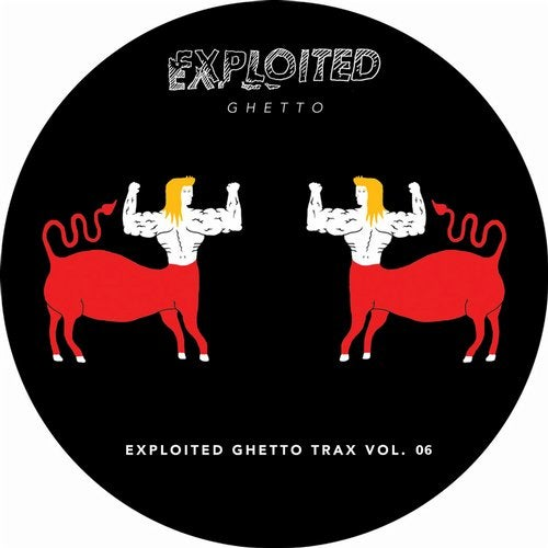Shir Khan Presents Exploited Ghetto Trax Vol. 06