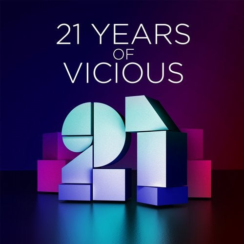 21 Years Of Vicious