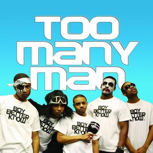 Too Many Man (Remixes)