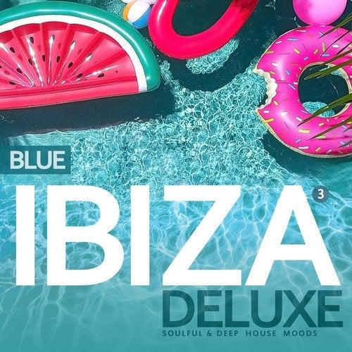 Ibiza Blue Deluxe Vol.3, Soulful & Deep House Mood