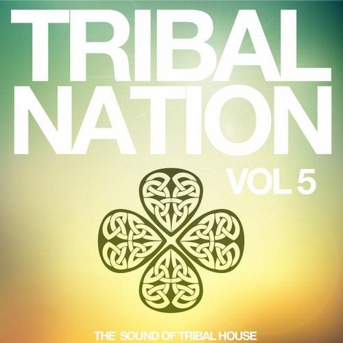 Tribal Nation, Vol. 5 (The Sound of Tribal House)