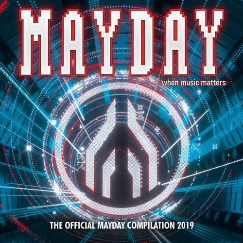 Mayday 2019 - When Music Matters