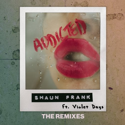 Shaun Frank feat. Violet Days - Addicted (Midnight Kids Remix)