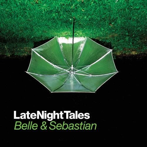 Late Night Tales : Belle & Sebastian (Remastered Edition)