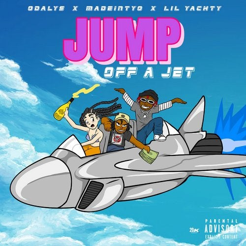 Jump Off A Jet (feat  MadeinTYO & Lil Yachty) from CMSN on