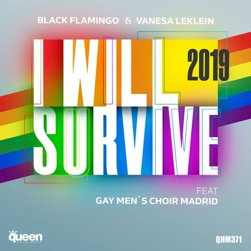 I Will Survive 2019