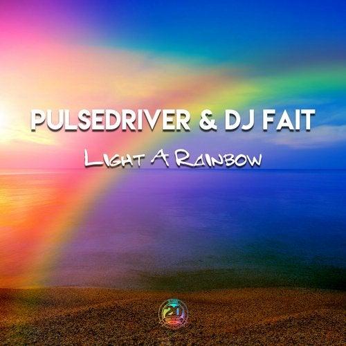 Pulsedriver & DJ Fait - Light A Rainbow
