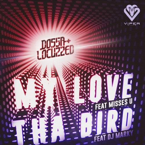My Love / Tha Bird
