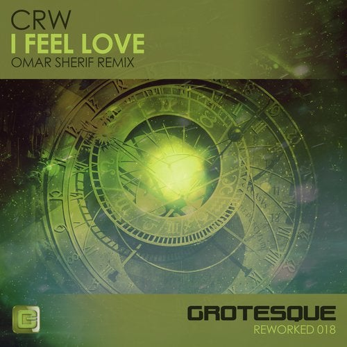 CRW - I Feel Love (Omar Sherif Extended Remix) [Grotesque Reworked]